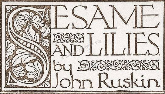 Sesames & Lillies by John Ruskin