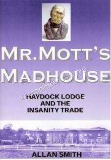 Mr Mott's Madhouse