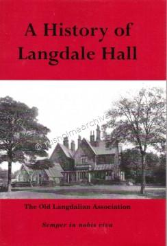 History of Langdale Hall 2002